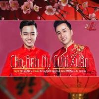 Cho Anh Nụ Cười Xuân (Single) - Bùi Trọng Nghĩa, Hoàng Vũ