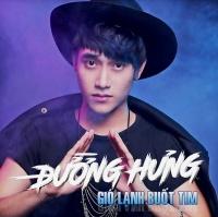 Gió Lạnh Buốt Tim (Single) - Đường Hưng