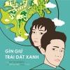 Gìn Giữ Trái Đất Xanh (Single) - Ý Nhi, Đông Triều