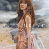 I Need Your Love (Single) - Sỹ Thanh