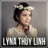 Những Bài Hát Hay Nhất Của Lyna Thùy Linh - Lyna Thùy Linh