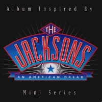 Album Inspired By The Jacksons An American Dream Mini Series - The Jackson 5 and The Jacksons