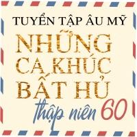 Những Ca Khúc Quốc Tế Bất Hủ Thập Niên 60 - Various Artists