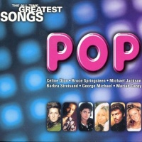The All Time Greatest Songs (Pop) - Various Artists