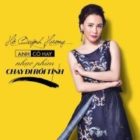 Anh Có Hay (Chạy Đi Rồi Tính OST) - Hồ Quỳnh Hương
