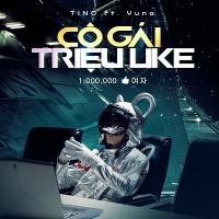 Cô Gái Triệu Like (Single) - Tino, Yuno