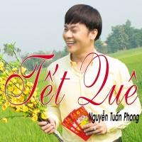 Tết Quê - Nguyễn Tuấn Phong