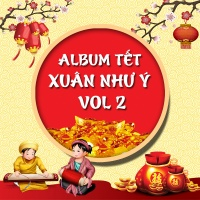 Xuân Như Ý (Vol.2) - Various Artists