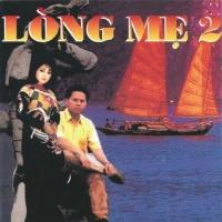 Lòng Mẹ 2 - Hương Lan