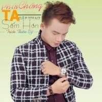 Phải Chăng Ta Gặp Nhau Sớm Hơn (Single) - Triệu Thiên Vỹ
