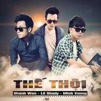 Thế Thôi - Minh Vương M4U, Lil Shady, Khánh Won