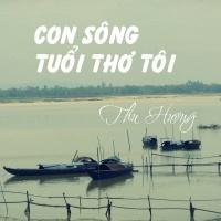 Con Sông Tuổi Thơ Tôi - Thu Hương