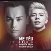 Mẹ Yêu (Single) - Nguyễn Trần Trung Quân, ERIK