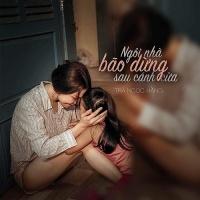 Ngôi Nhà Bão Dừng Sau Cánh Cửa (Single) - Trà Ngọc Hằng