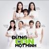 Đừng Để Con Một Mình (Single) - Thu Minh, Hồng Nhung, Trang Pháp, Đoan Trang, Trà My Idol, Thảo Trang, Trương Quỳnh Anh