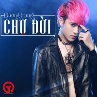Chợ Đời (Single) - Đường Hưng
