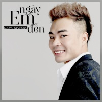 Ngày Em Đến (Single) - Lương Gia Hùng