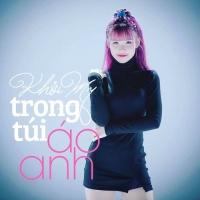 Trong Túi Áo Anh (Single) - Khởi My, Bảo Thạch