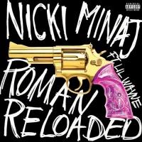 Roman Reloaded - Nicki Minaj