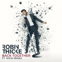 Back Together - Nicki Minaj, Robin Thicke