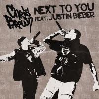 Next To You (Single) - Justin Bieber