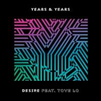 Desire (Single) - Years & Years