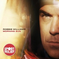 Morning Sun (Single) - Robbie Williams
