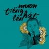 Mượn Tiếng Hát Lên - Phạm Hoài Nam