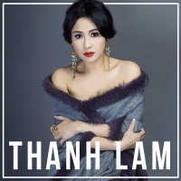 Những Bài Hát Hay Nhất Của Thanh Lam - Thanh Lam