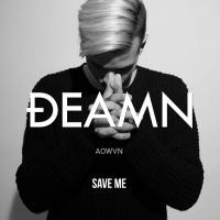 Save Me (Single) - DEAMN