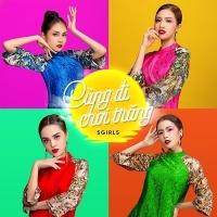 Cùng Đi Chơi Trăng (Single) - SGirls