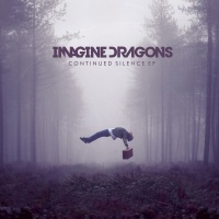Continued Silence - Imagine Dragons
