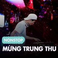 Nonstop Mừng Trung Thu - Various Artists