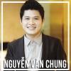 Những Sáng Tác Hay Nhất Của Nguyễn Văn Chung - Various Artists