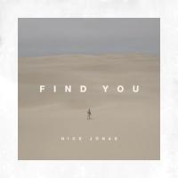 Find You (Single) - Nick Jonas