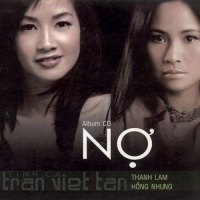 Nợ - Hồng Nhung, Thanh Lam