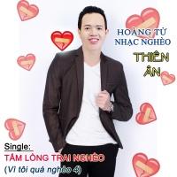 Tấm Lòng Trai Nghèo (Single) - Thiên Ân