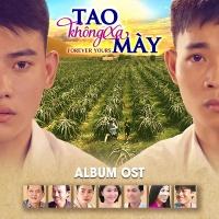 Tao Không Xa Mày OST - Various Artists