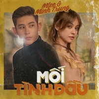 Mối Tình Đầu (Show You How To Love) (Single) - MLee, Minh Trung