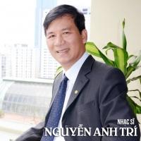 Những Sáng Tác Hay Nhất Của Nguyễn Anh Trí - Nguyễn Anh Trí