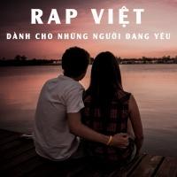 Những Bài Rap Dành Cho Người Đang Yêu - Various Artists