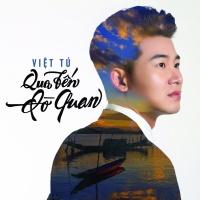 Qua Bến Đò Quan - Việt Tú