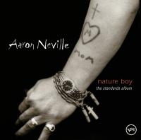 Nature Boy: The Standards Albu - Aaron Neville