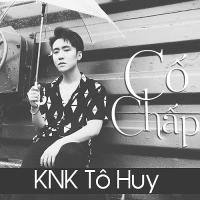 Cố Chấp (Single) - KnK Tô Huy, Huniixo