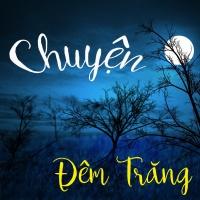Chuyện Đêm Trăng (Tuyển Tập Trữ Tình) - Various Artists