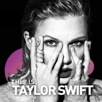 Những Bài Hát Hay Nhất Của Taylor Swift - Taylor Swift