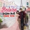 Bolero Thành Phố Tình Yêu - Tố Đoàn, Hương Ngọc Vân