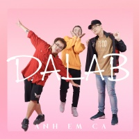 Anh Em Ca (Single) - Da LAB