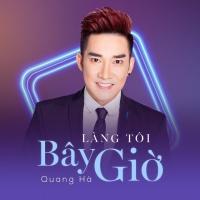 Làng Tôi Bây Giờ (Single) - Quang Hà