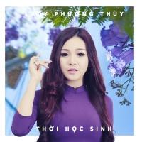 Thời Học Sinh (Single) - Lady Phương Thùy